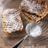 French Toast Waffles - Toaffles