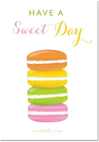 Macarons Have a Sweet Day Printable